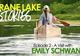 Crane Lake Stories: Lakeside Living with Emily Schwanke of Voyageurs Guided Adventures