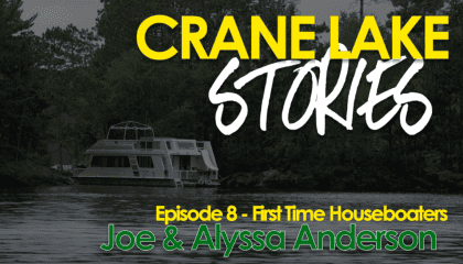 First Time Houseboaters – Crane Lake Stories Episode 8